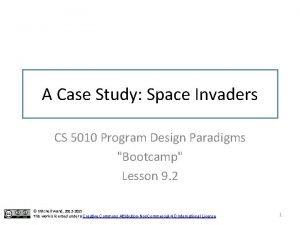 A Case Study Space Invaders CS 5010 Program