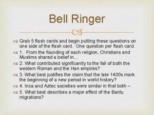 Bell Ringer Grab 5 flash cards and begin