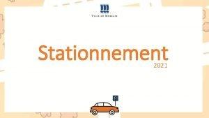 Stationnement 2021 Stationnement tat des lieux Lexprimentation du