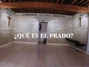 QU ES EL PRADO El Prado en sus