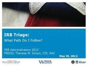 IRB Triage What Path Do I Follow IRB