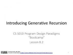 Introducing Generative Recursion CS 5010 Program Design Paradigms