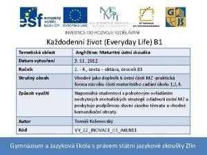 Kadodenn ivot Everyday Life B 1 Tematick oblast