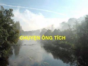 CHUYN NG TCH ng Tch l loi ngi