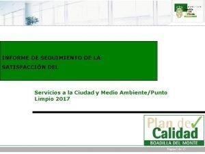 INFORME DE SEGUIMIENTO DE LA SATISFACCIN DEL Servicios