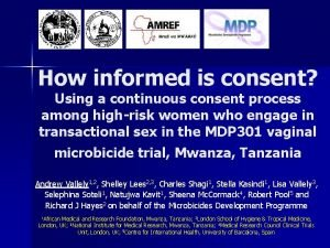 How informed is consent Using a continuous consent