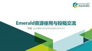 Emerald pubemeraldinsight com cn Emerald Nurturing Fresh Thinking