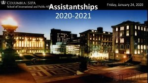 Assistantships 2020 2021 Friday January 24 2020 Assistantship