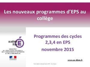 Les nouveaux programmes dEPS au collge Programmes des
