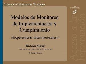 Acceso aa lalainformacin Bolivia Nicaragua Acceso Informacin Modelos
