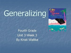 Generalizing Fourth Grade Unit 3 Week 3 By