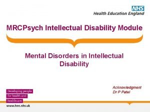 MRCPsych Intellectual Disability Module Mental Disorders in Intellectual