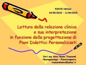 PONTE NOSSA 04092015 11092015 Lettura della relazione clinica