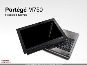 Portg M 750 Flessibile e durevole Portg M