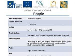 People Tematick oblast Anglitina The UK Datum vytvoen