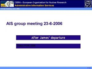 CERN European Organization for Nuclear Research Administrative Information