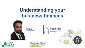 Understanding your business finances Understanding your business finances