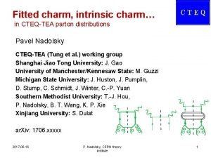 Fitted charm intrinsic charm in CTEQTEA parton distributions
