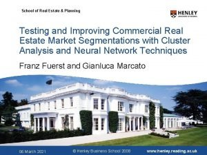 School of Real Estate Planning Testing and Improving