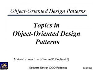 ObjectOriented Design Patterns Topics in ObjectOriented Design Patterns