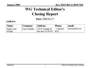 January 2008 doc IEEE 802 11 080179 r
