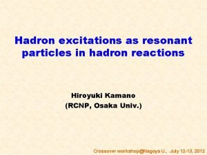 Hadron excitations as resonant particles in hadron reactions