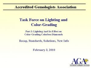 Accredited Gemologists Association Task Force on Lighting and