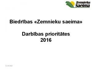 Biedrbas Zemnieku saeima Darbbas priorittes 2016 11 03