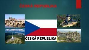 ESK REPUBLIKA ESK REPUBLIKA vznikla 1 1 1993