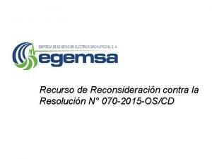 Recurso de Reconsideracin contra la Resolucin N 070