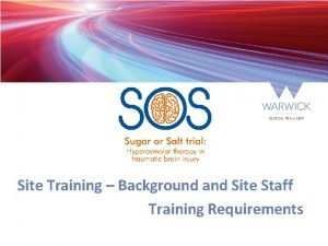 Site Training Background and Site Staff Training Requirements