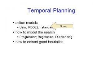 Temporal Planning action models Using PDDL 2 1