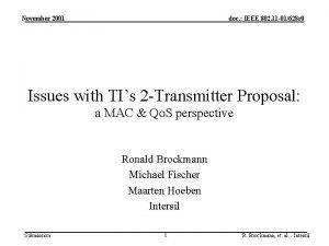 November 2001 doc IEEE 802 11 01628 r