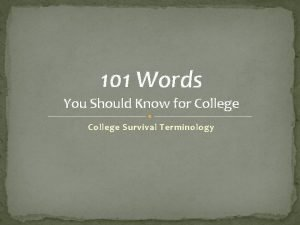 101 Words You Should Know for College Survival
