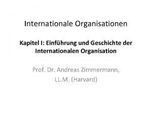 Internationale Organisationen Kapitel I Einfhrung und Geschichte der