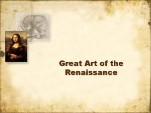Great Art of the Renaissance Medieval Art Medieval