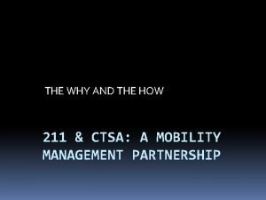THE WHY AND THE HOW 211 CTSA A