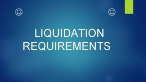 LIQUIDATION REQUIREMENTS PURCHASES OFFICIAL RECEIPT ITEMIZED PURCHASE REQUEST