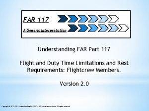 FAR 117 A Generic Interpretation Understanding FAR Part