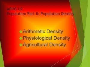 APHG U 2 Population Part II Population Density