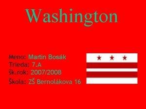 Washington Meno Martin Bosk Trieda 7 A k