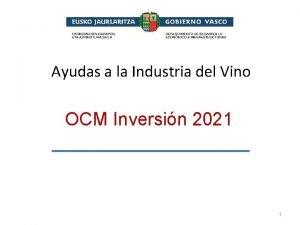 Ayudas a la Industria del Vino OCM Inversin
