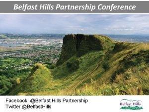 Belfast Hills Partnership Conference Facebook Belfast Hills Partnership