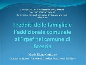 Convegno USCI 8 9 settembre 2011 Brescia UNA