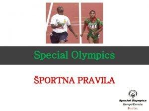 Special Olympics PORTNA PRAVILA Special Olympics portna pravila