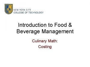 Introduction to Food Beverage Management Culinary Math Costing