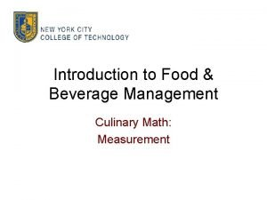 Introduction to Food Beverage Management Culinary Math Measurement