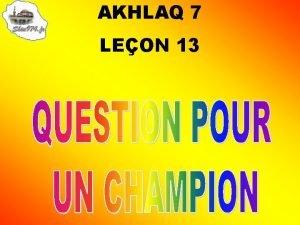 AKHLAQ 7 LEON 13 1 Questce que Mouawiya