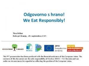 Odgovorno s hrano We Eat Responsibly Tina Hribar