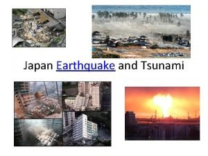 Japan Earthquake and Tsunami What happened Large earthquake
